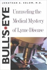 Bull's Eye – Unraveling The Medical Mystery Of Lyme Disease